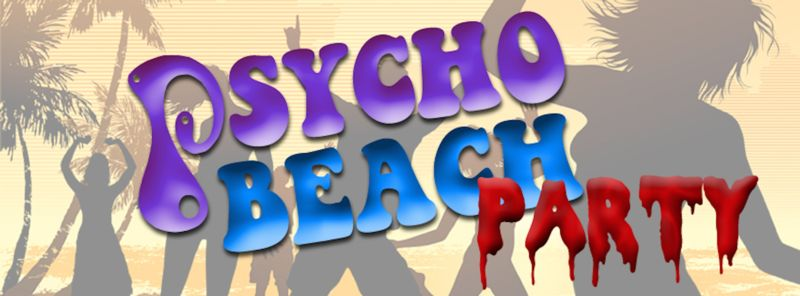 Psycho Beach Party Banner